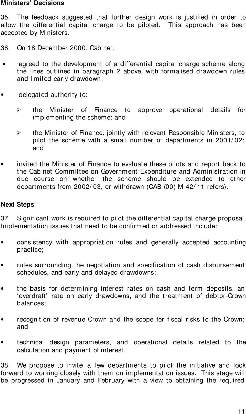 drawdown; delegated authority to: the Minister of Finance to approve operational details for implementing the scheme; and the Minister of Finance, jointly with relevant Responsible Ministers, to