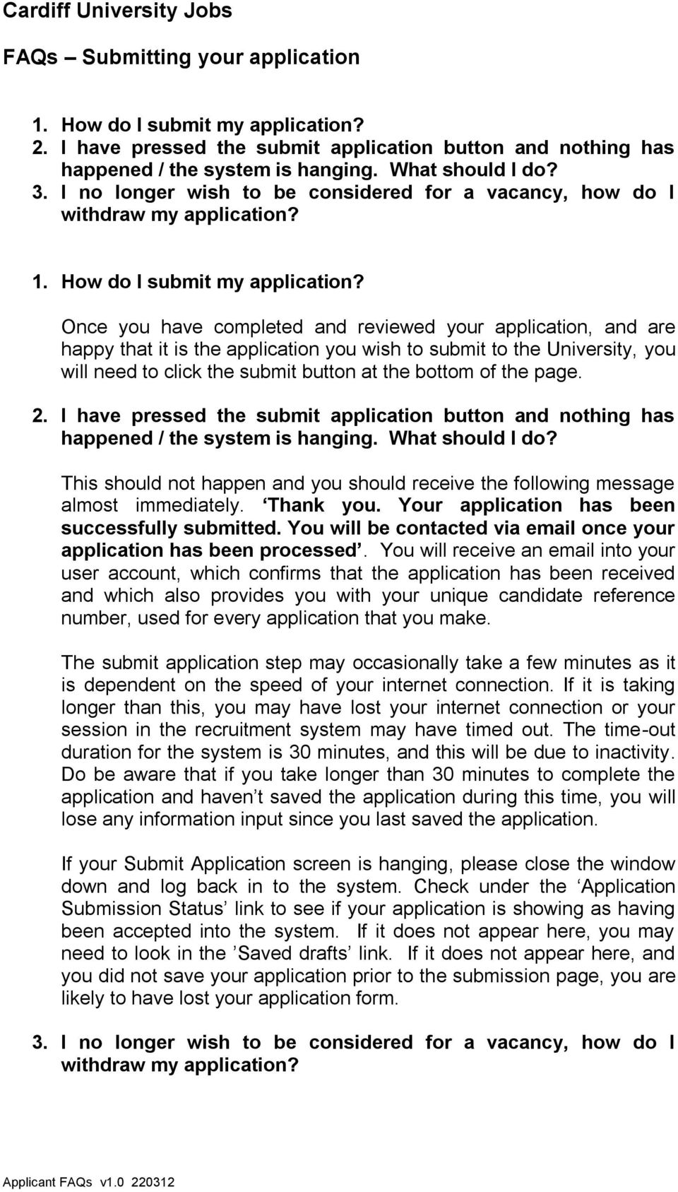 Once you have completed and reviewed your application, and are happy that it is the application you wish to submit to the University, you will need to click the submit button at the bottom of the