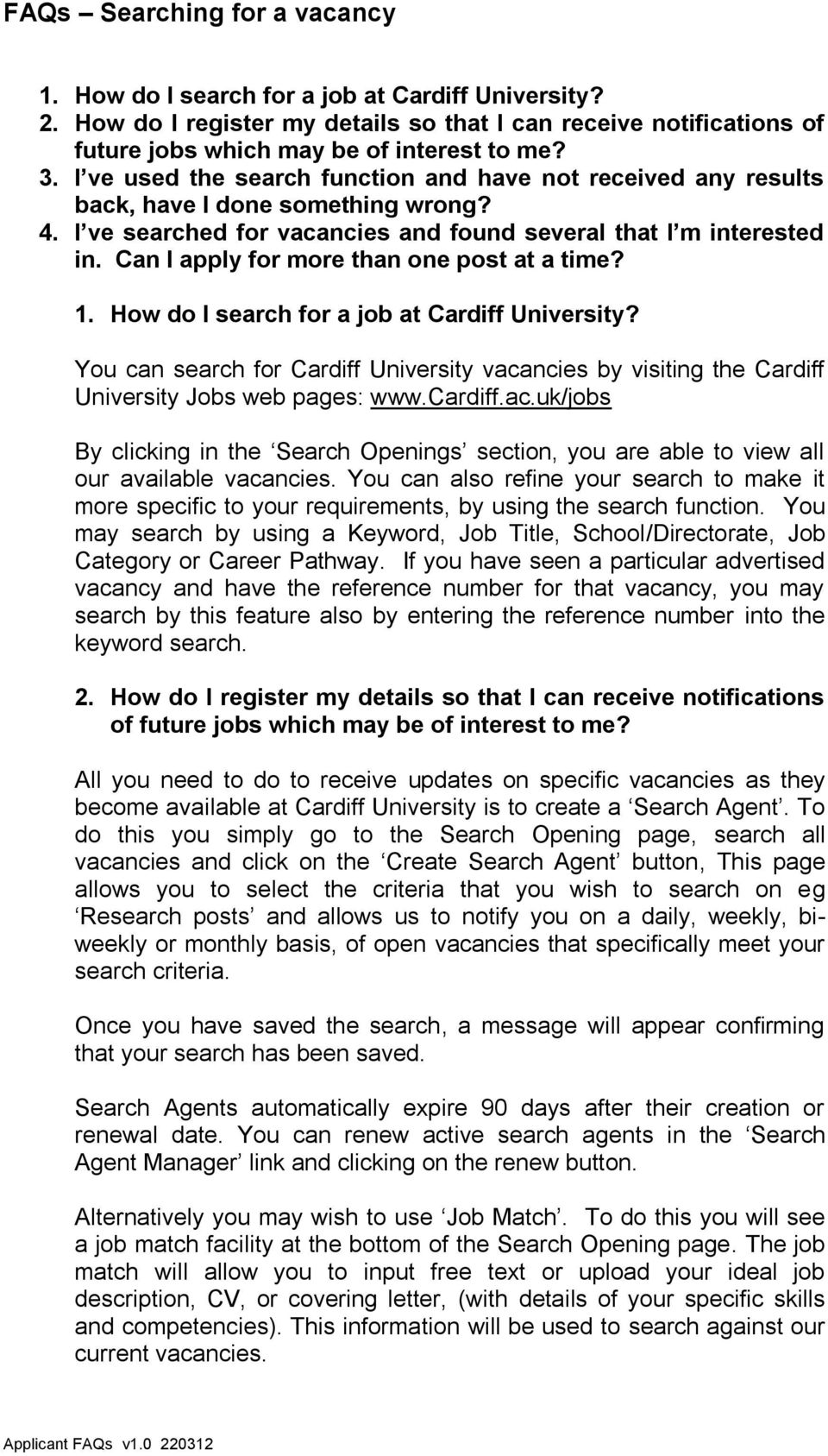 Can I apply for more than one post at a time? 1. How do I search for a job at Cardiff University?