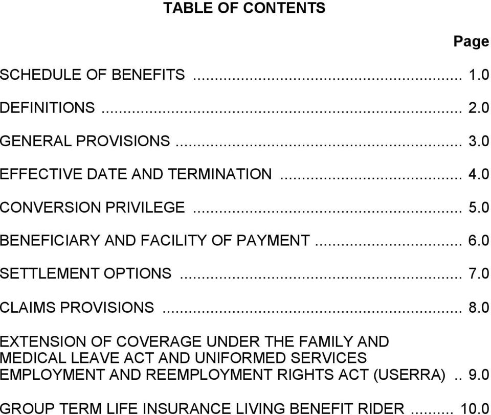 0 SETTLEMENT OPTIONS... 7.0 CLAIMS PROVISIONS... 8.