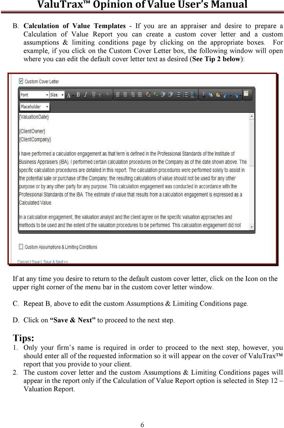 For example, if you click on the Custom Cover Letter box, the following  window
