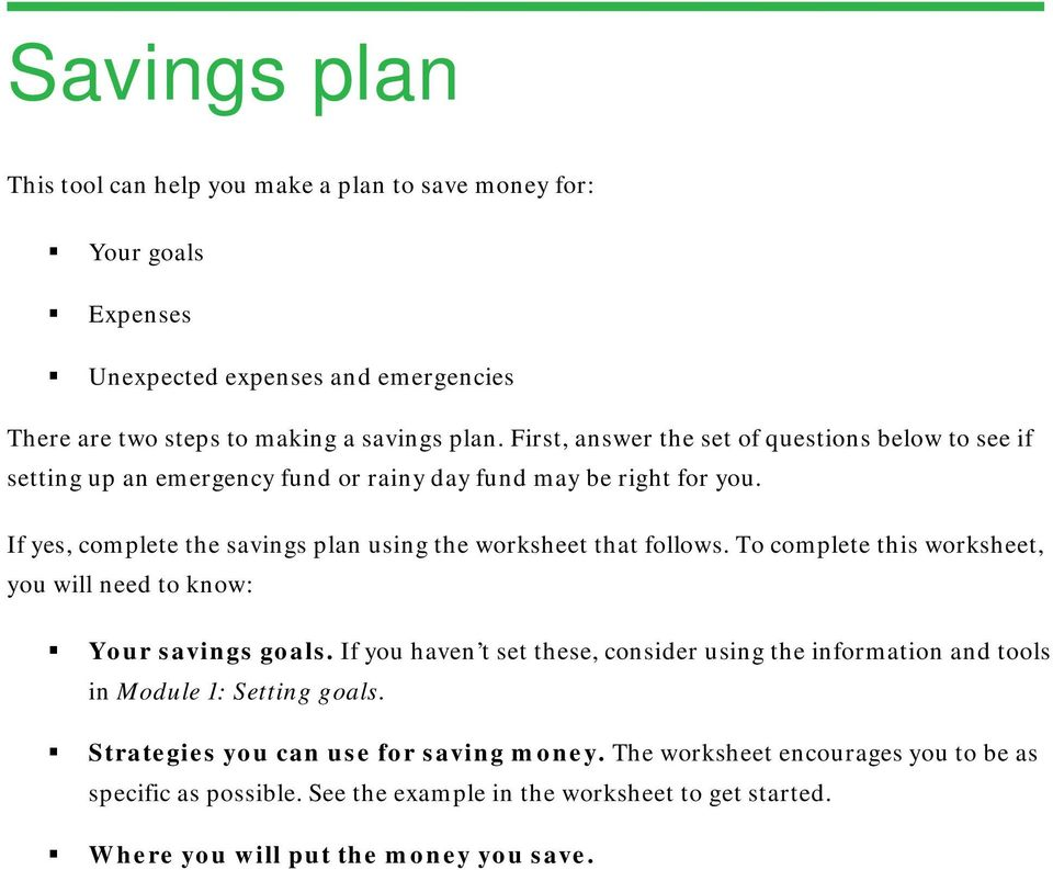 if yes complete the savings plan using the worksheet that follows