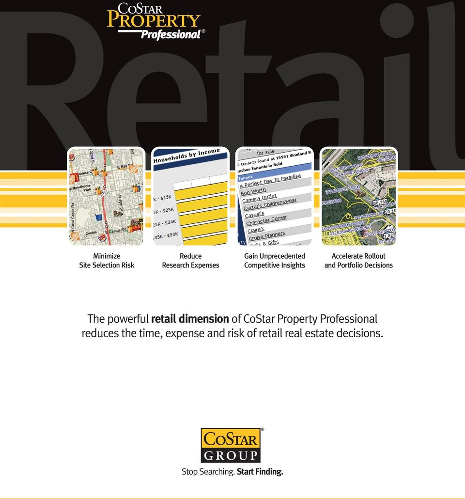 powerful retail dimension of CoStar Property Professional reduces the