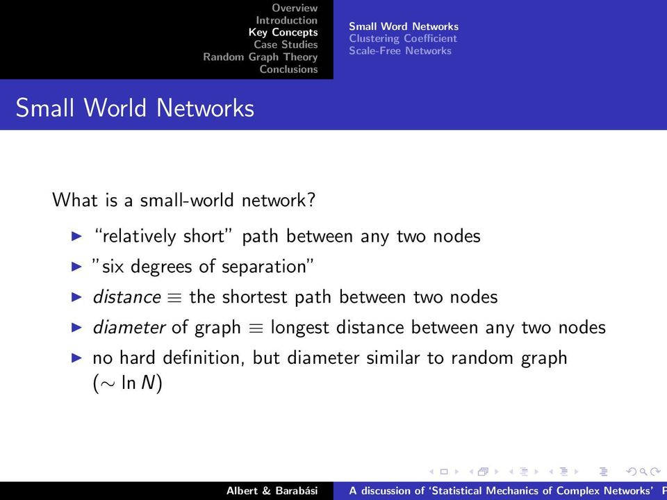 relatively short path between any two nodes six degrees of separation distance the