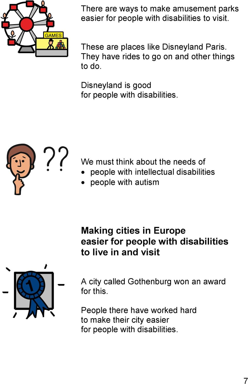 We must think about the needs of people with intellectual disabilities people with autism Making cities in Europe easier for people
