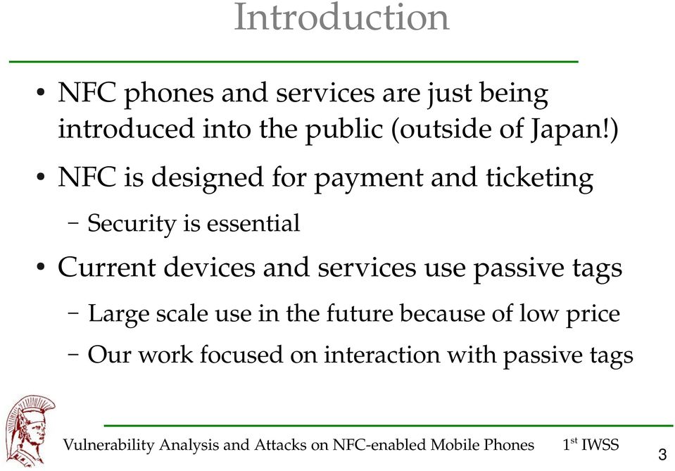 Vulnerability Analysis and Attacks on NFC enabled Mobile Phones - PDF