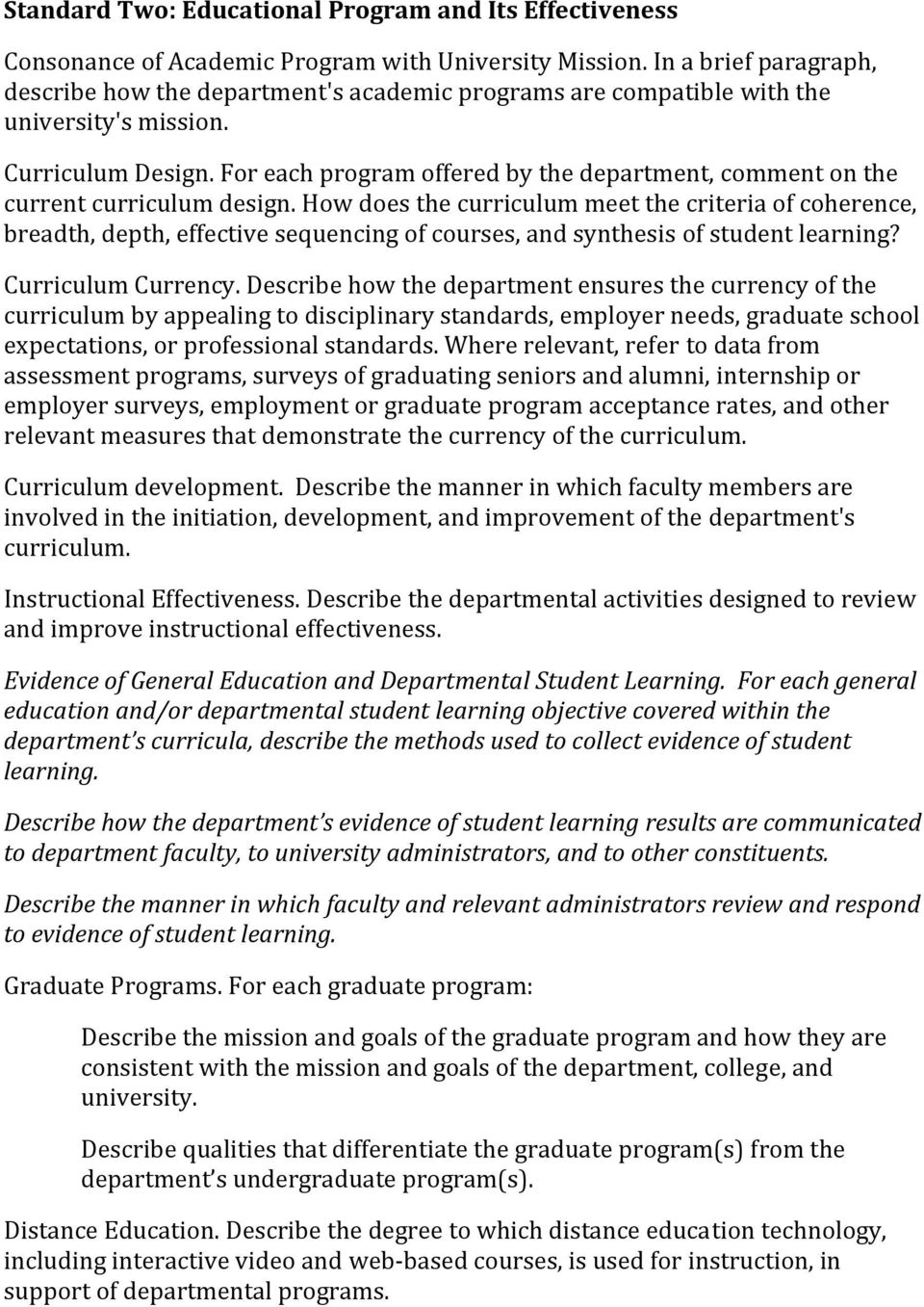 For each program offered by the department, comment on the current curriculum design.