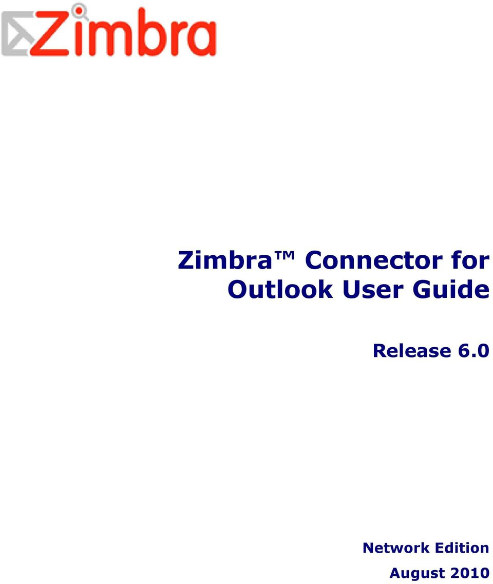 Zimbra Connector for Outlook User Guide  Release PDF