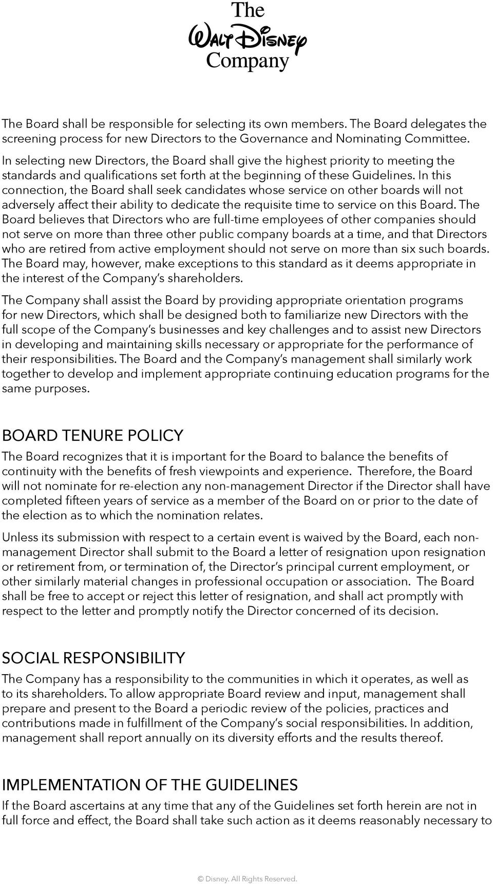 In this connection, the Board shall seek candidates whose service on other boards will not adversely affect their ability to dedicate the requisite time to service on this Board.