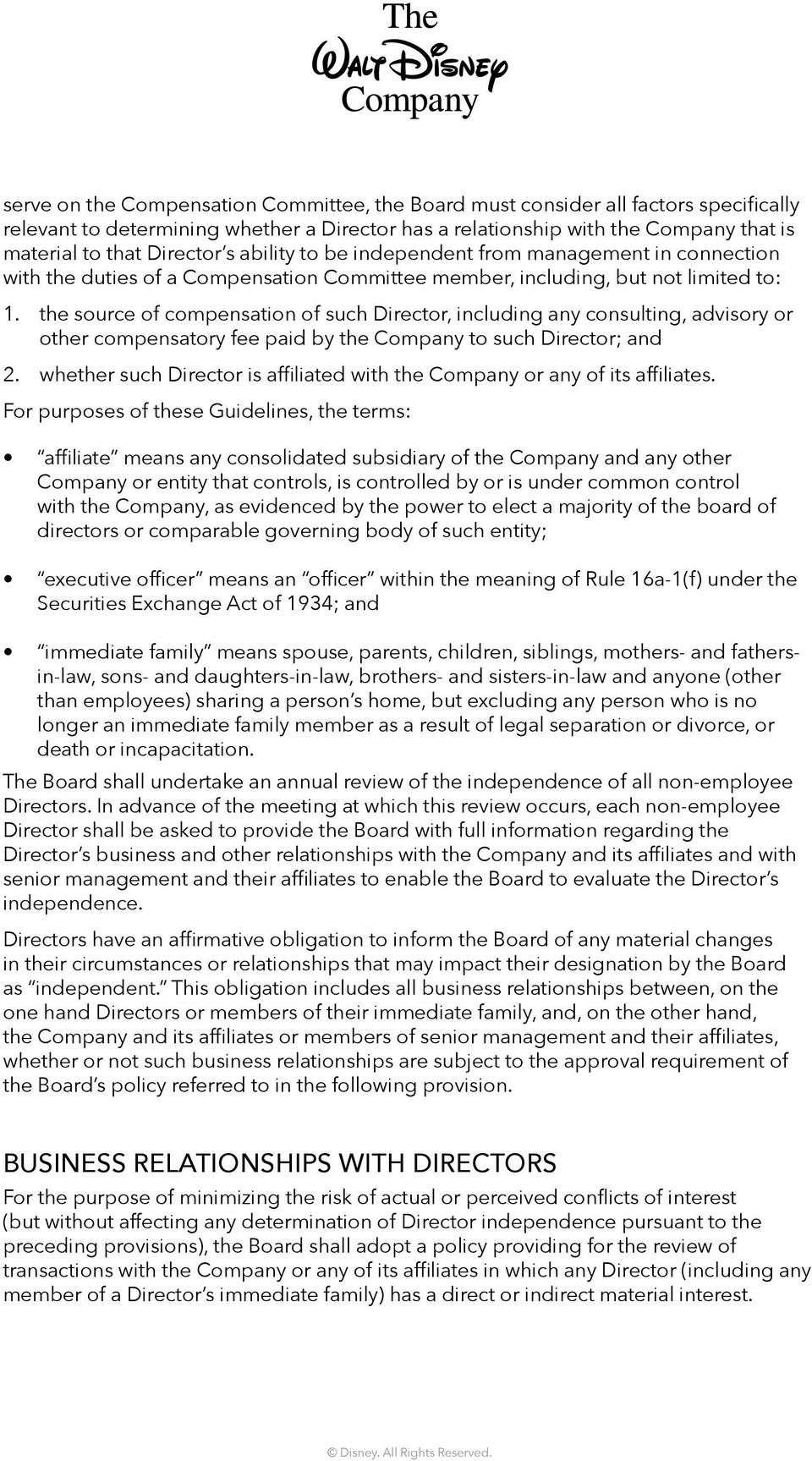 the source of compensation of such Director, including any consulting, advisory or other compensatory fee paid by the Company to such Director; and 2.