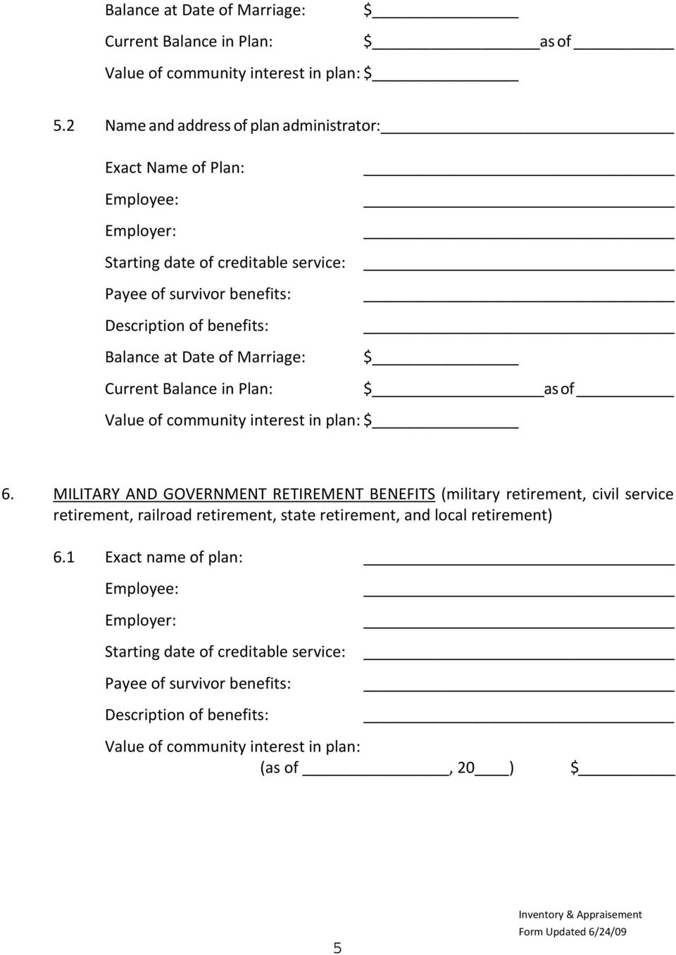 at Date of Marriage: Current Balance in Plan: _ $ $ as of Value of community interest in plan: $ 6.
