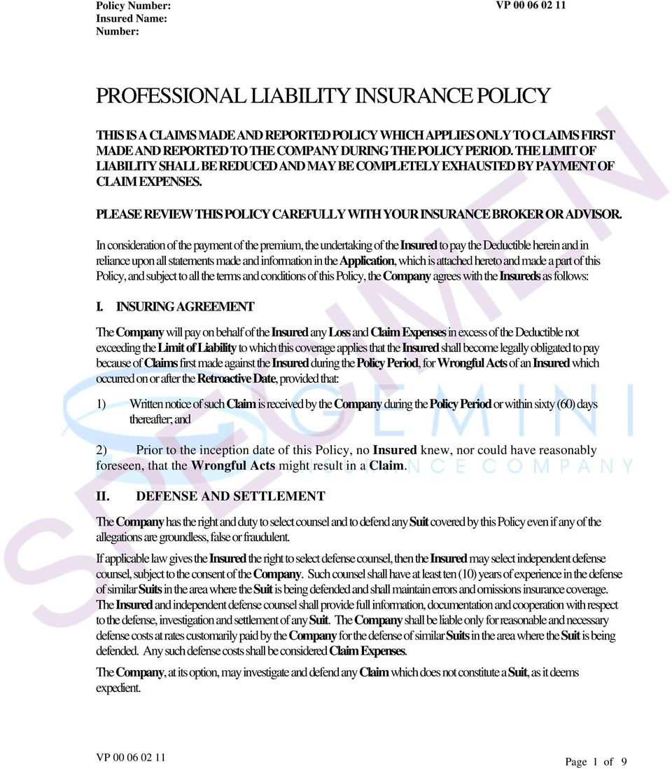 PLEASE REVIEW THIS POLICY CAREFULLY WITH YOUR INSURANCE BROKER OR ADVISOR.