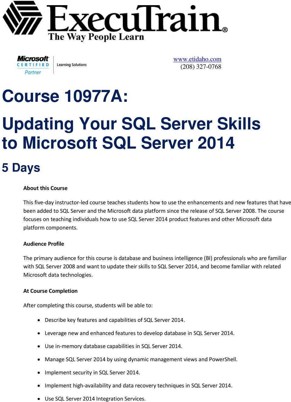 enhancements and new features that have been added to SQL Server and the Microsoft data platform since the release of SQL Server 2008.