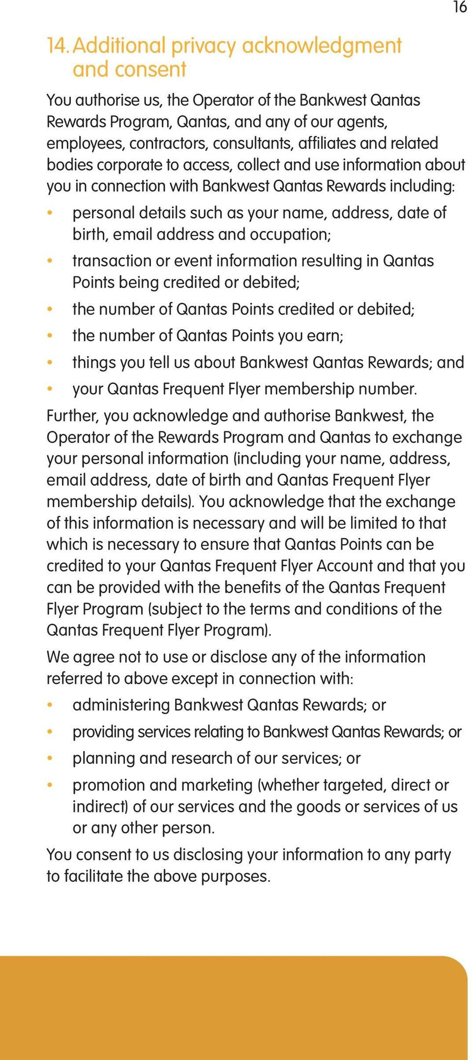 birth, email address and occupation; transaction or event information resulting in Qantas Points being credited or debited; the number of Qantas Points credited or debited; the number of Qantas