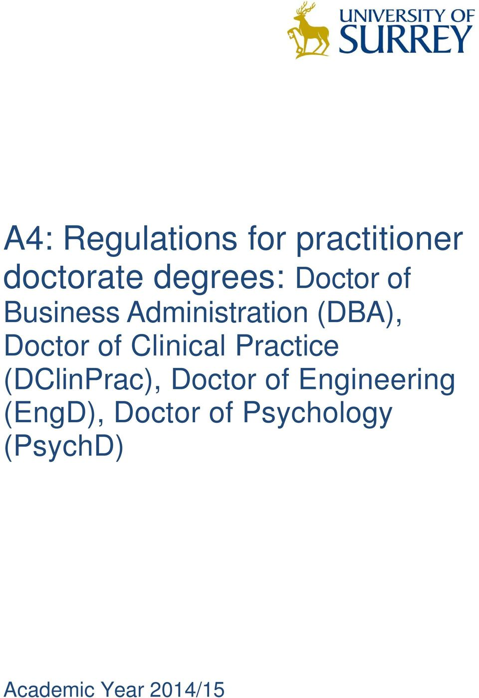 Clinical Practice (DClinPrac), Doctor of Engineering