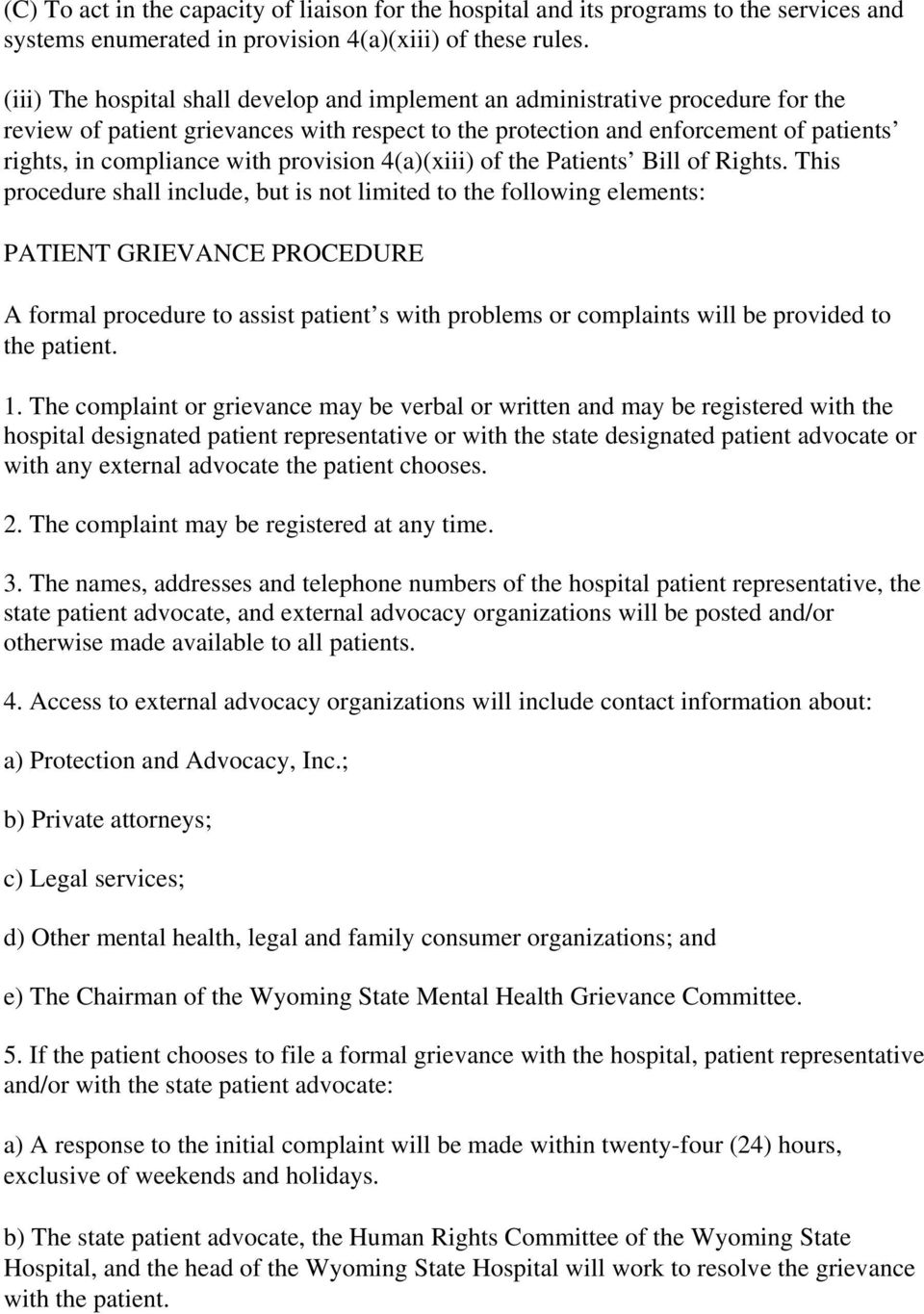 provision 4(a)(xiii) of the Patients Bill of Rights.