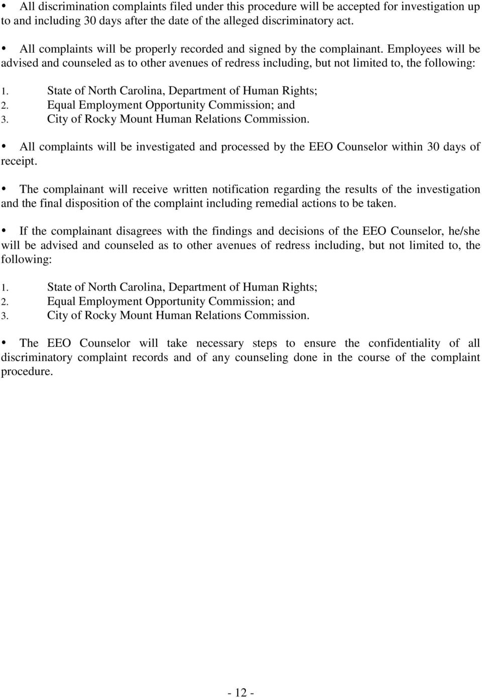 State of North Carolina, Department of Human Rights; 2. Equal Employment Opportunity Commission; and 3. City of Rocky Mount Human Relations Commission.