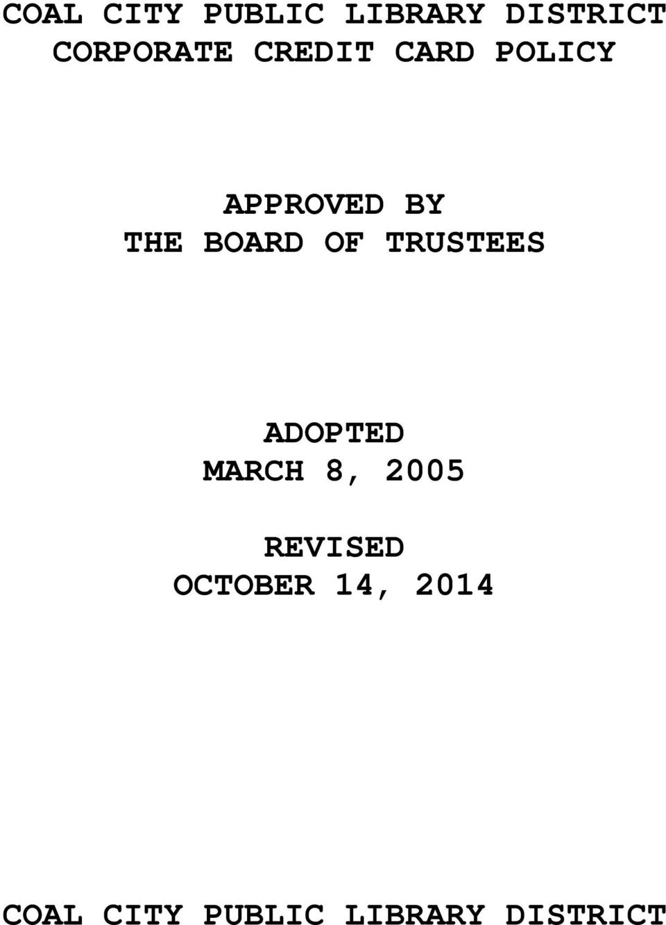 TRUSTEES ADOPTED MARCH 8, 2005 REVISED