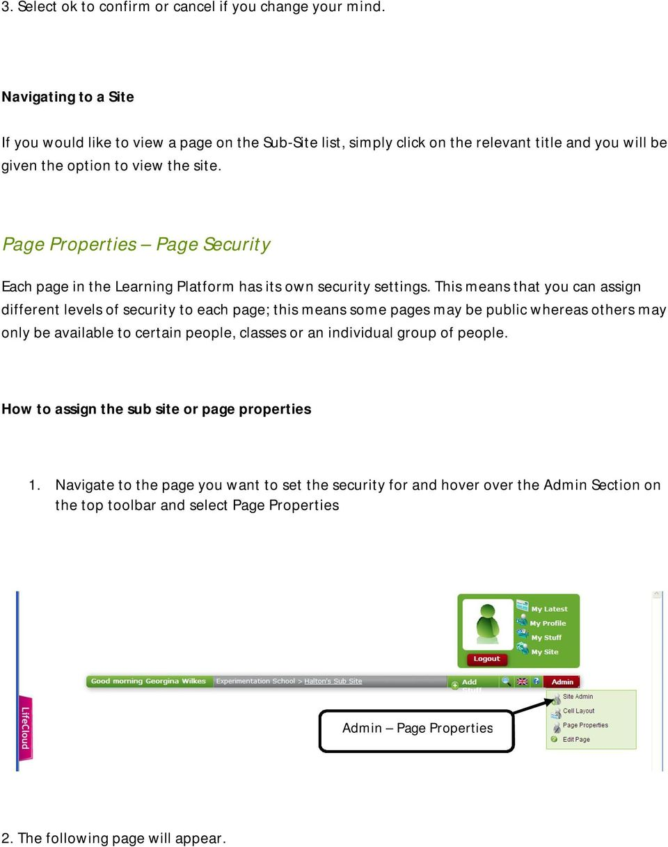 Page Properties Page Security Each page in the Learning Platform has its own security settings.