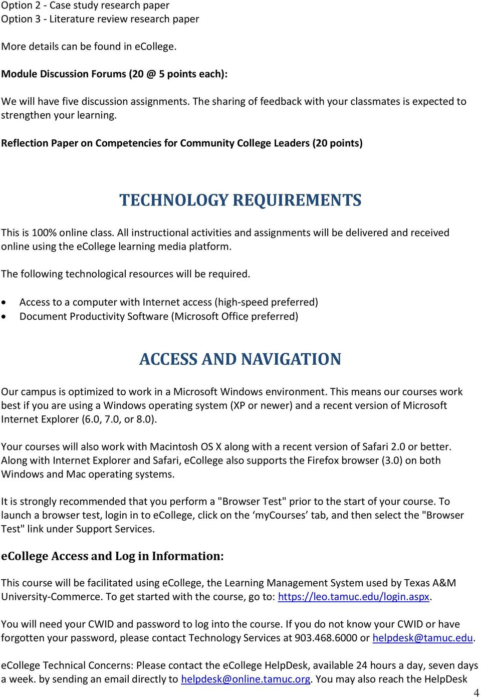 Reflection Paper on Competencies for Community College Leaders (20 points) TECHNOLOGY REQUIREMENTS This is 100% online class.