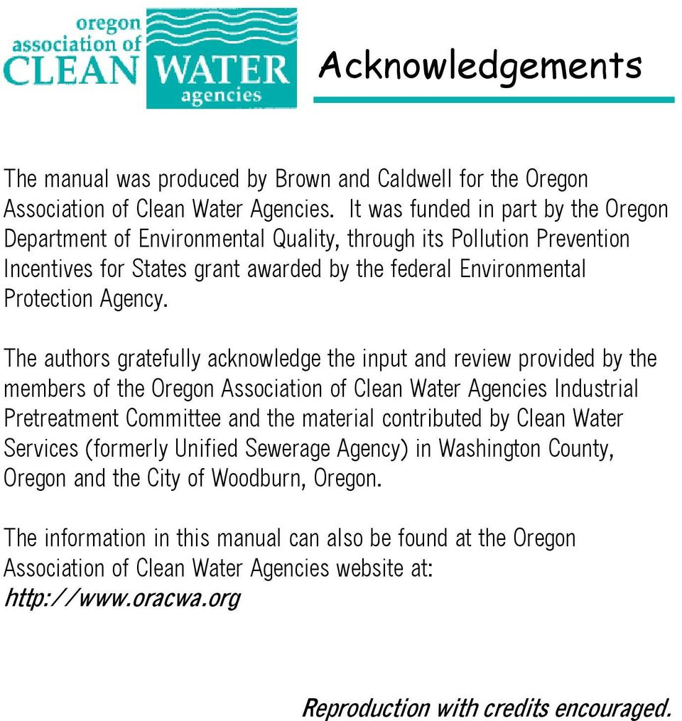 The authors gratefully acknowledge the input and review provided by the members of the Oregon Association of Clean Water Agencies Industrial Pretreatment Committee and the material contributed by