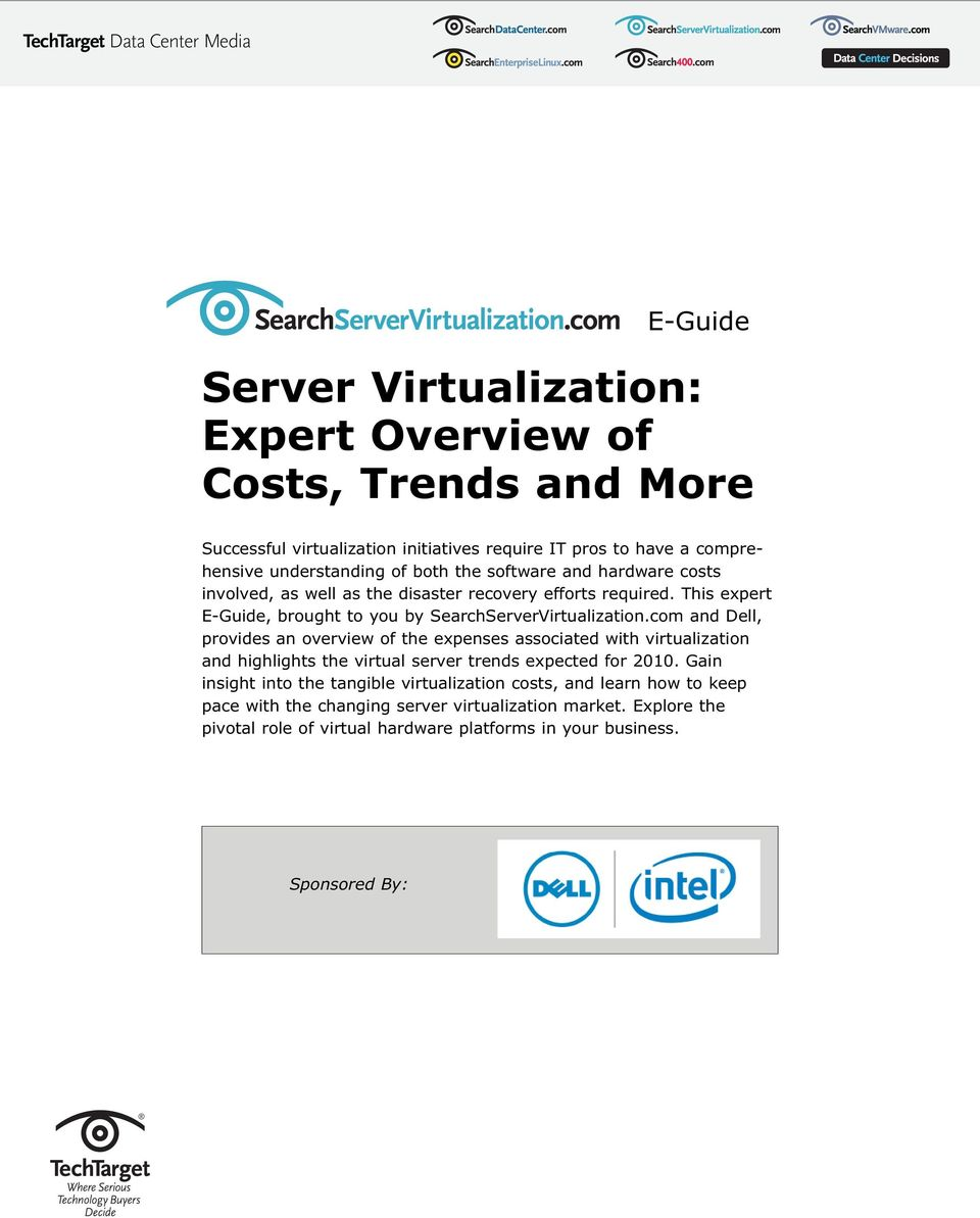This expert E-Guide, brought to you by SearchServerVirtualization.