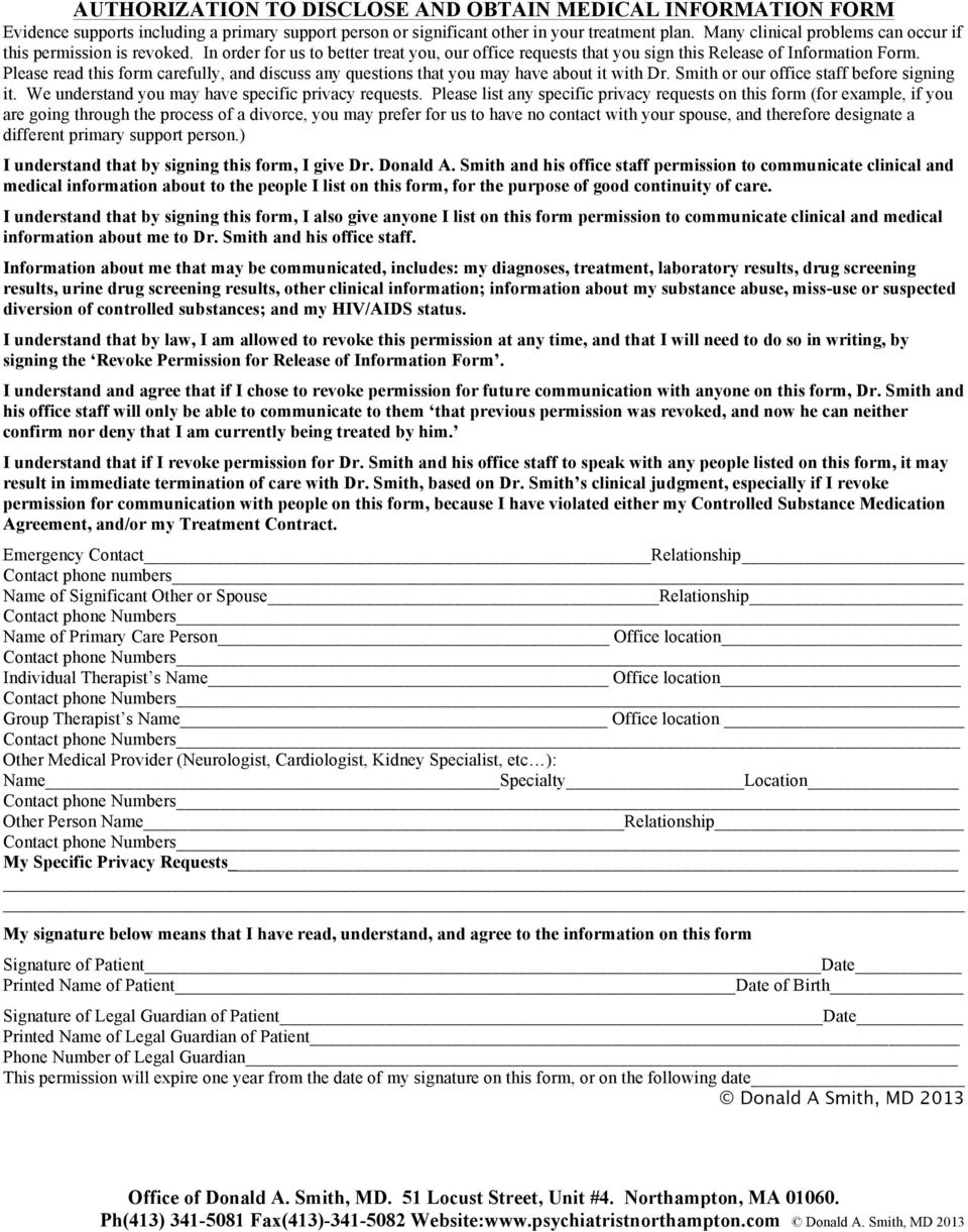 Please read this form carefully, and discuss any questions that you may have about it with Dr. Smith or our office staff before signing it. We understand you may have specific privacy requests.