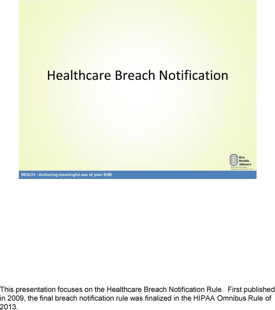First published in 2009, the final breach