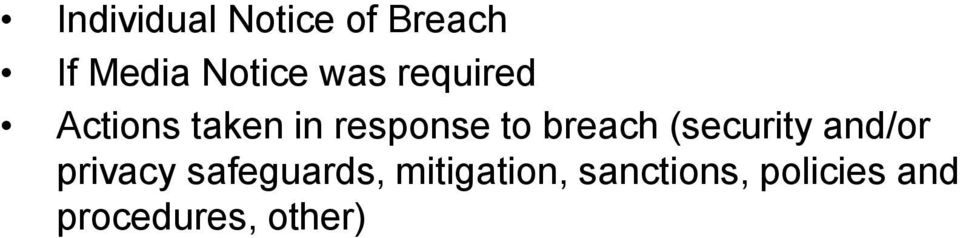 breach (security and/or privacy safeguards,