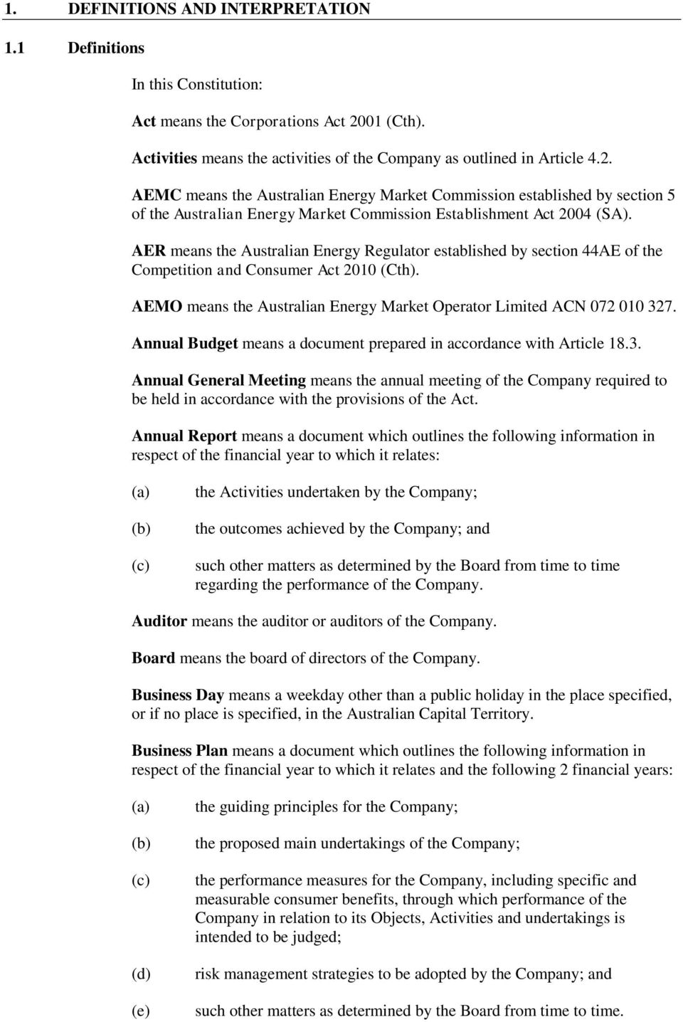 AEMC means the Australian Energy Market Commission established by section 5 of the Australian Energy Market Commission Establishment Act 2004 (SA).