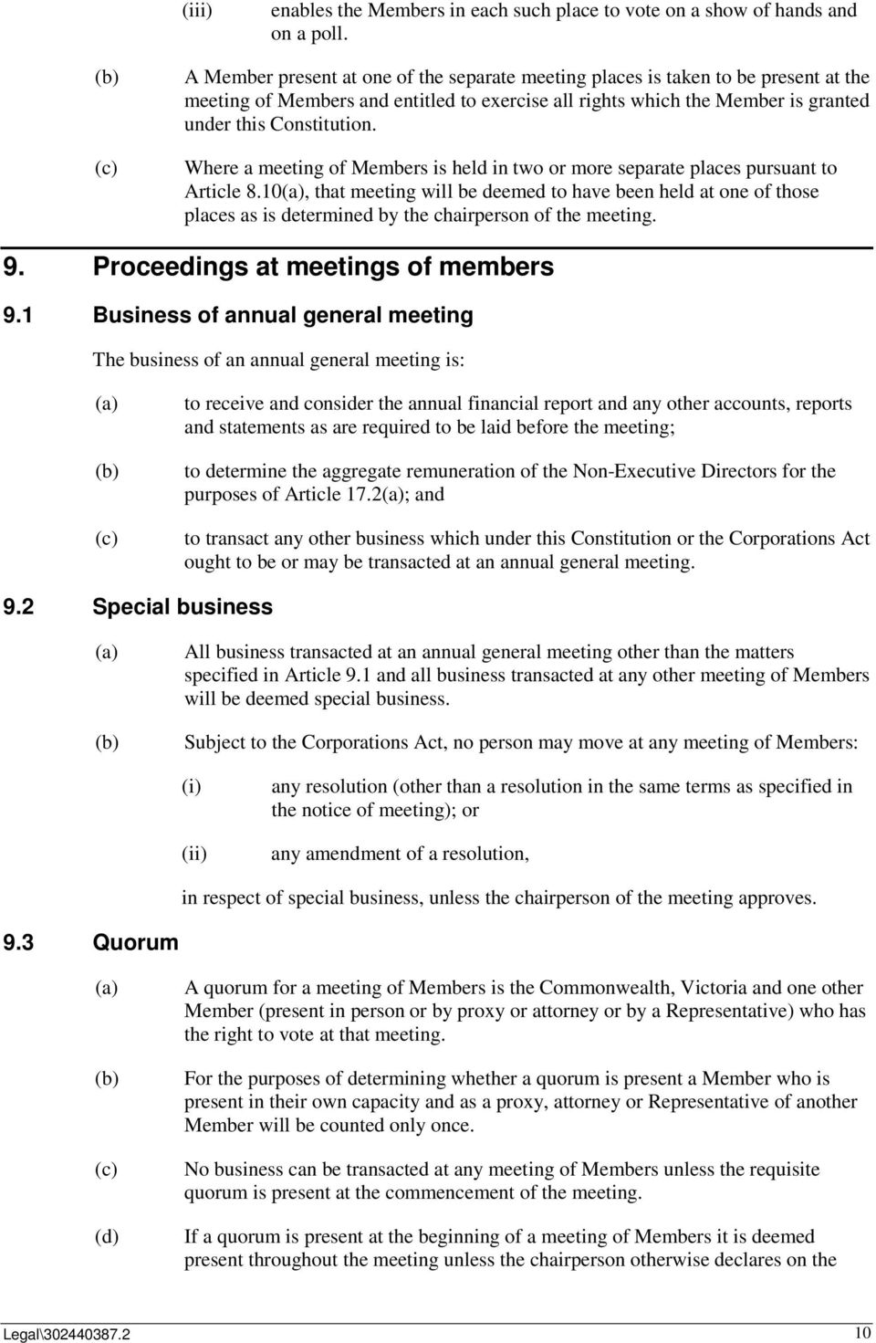 Where a meeting of Members is held in two or more separate places pursuant to Article 8.
