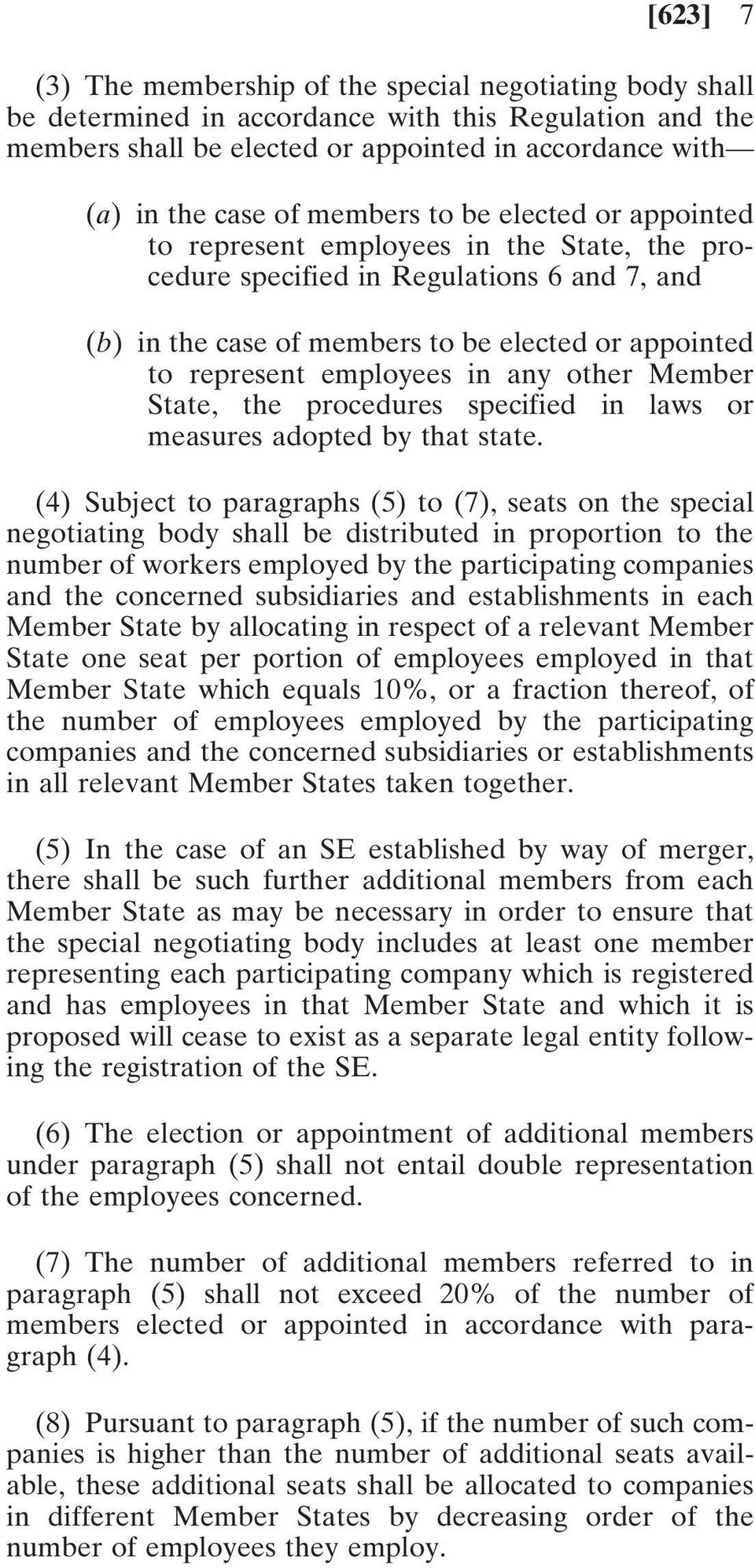 employees in any other Member State, the procedures specified in laws or measures adopted by that state.