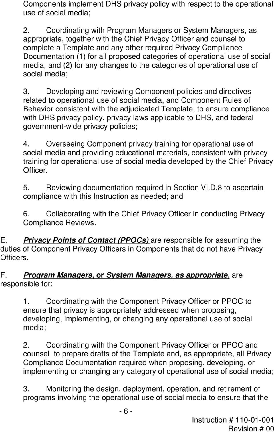 Documentation (1) for all proposed categories of operational use of social media, and (2) for any changes to the categories of operational use of social media; 3.