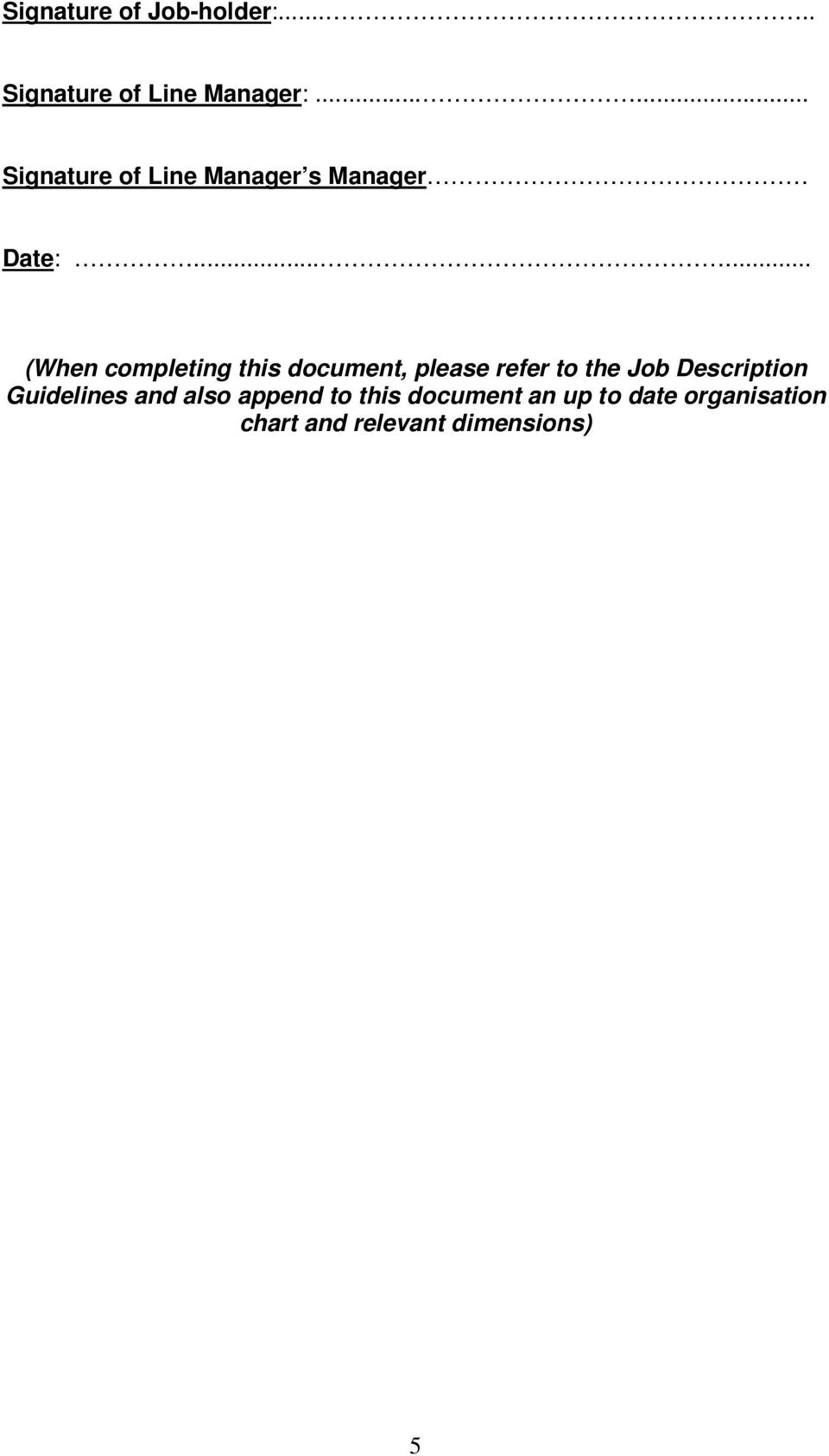 ..... (When completing this document, please refer to the Job