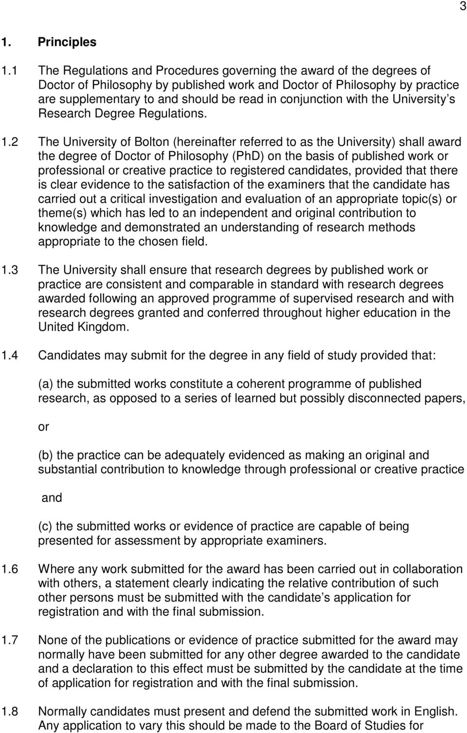 conjunction with the University s Research Degree Regulations. 1.