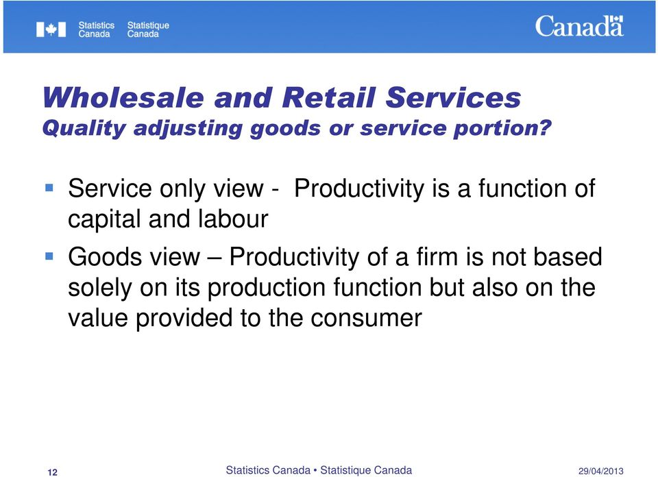Service only view - Productivity is a function of capital and labour