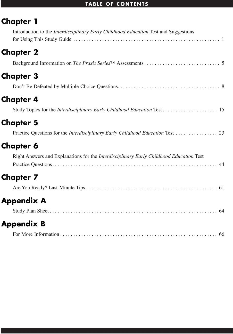 ...................................... 8 Chapter 4 Study Topics for the Interdisciplinary Early Childhood Education Test.