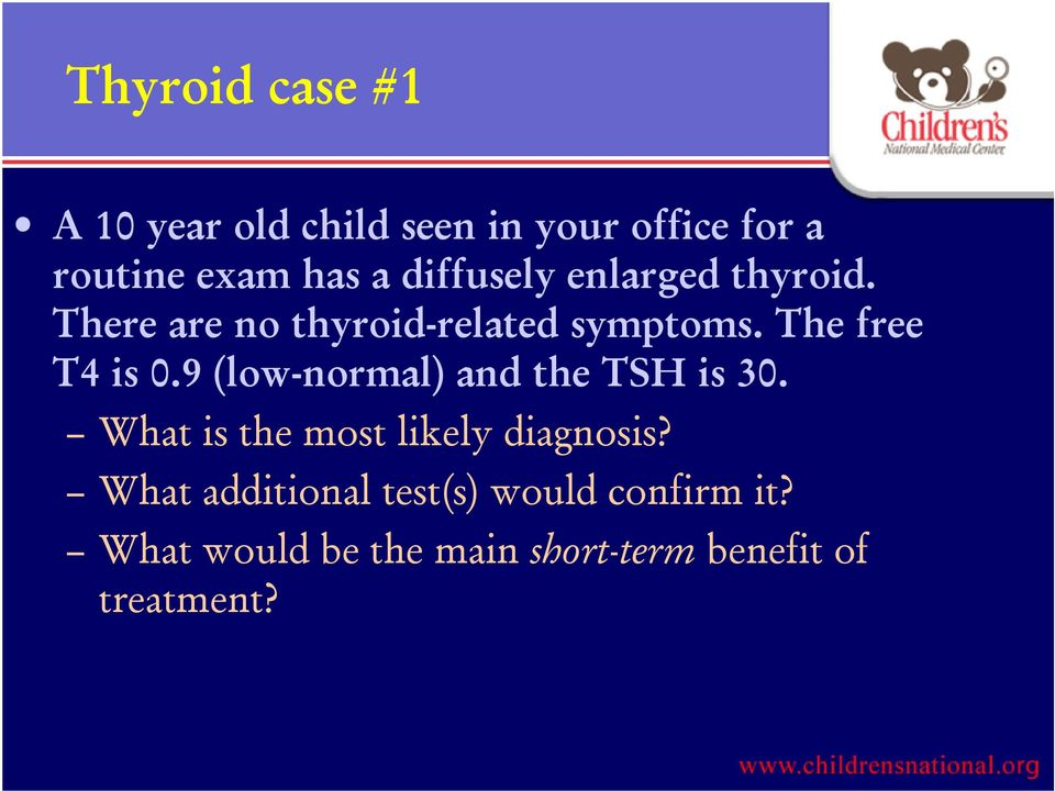 Ordering And Interpreting Thyroid Tests In Children Paul