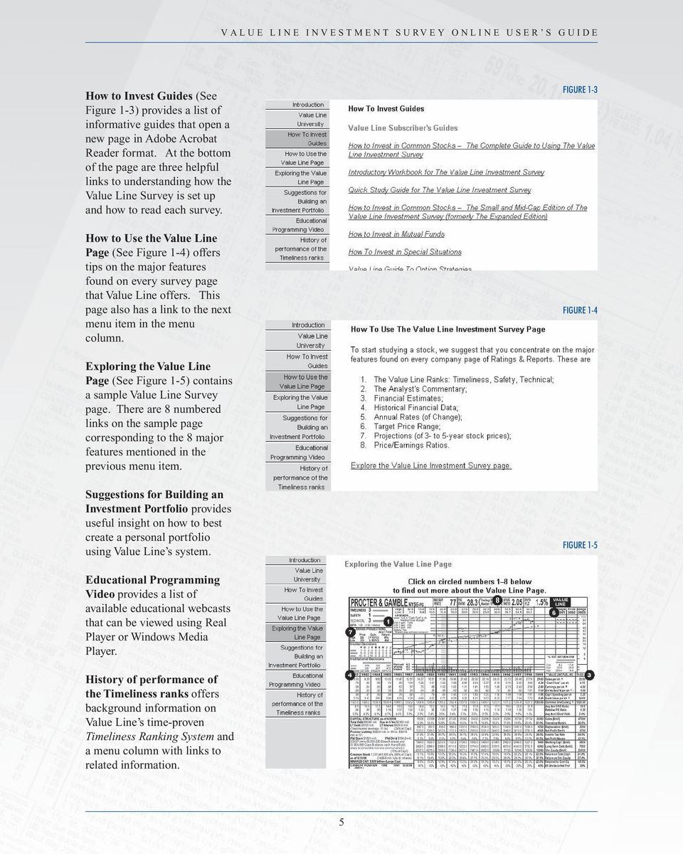 How to Use the Value Line Page (See Figure 1-4) offers tips on the major features found on every survey page that Value Line offers. This page also has a link to the next menu item in the menu column.