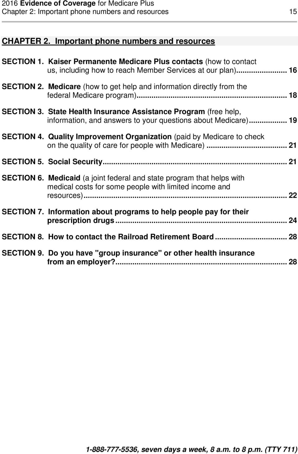 Medicare (how to get help and information directly from the federal Medicare program)... 18 SECTION 3.