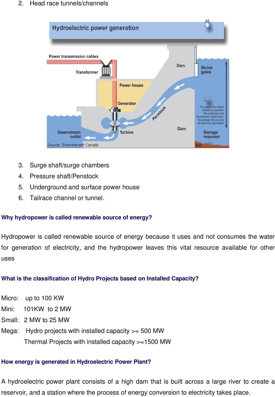 Frequently Asked Questions Faqs On Hydropower Pdf 500 Mw Power Plant Diagram Is Called Renewable Source Of Energy Because It Uses And Not Consumes The Water For