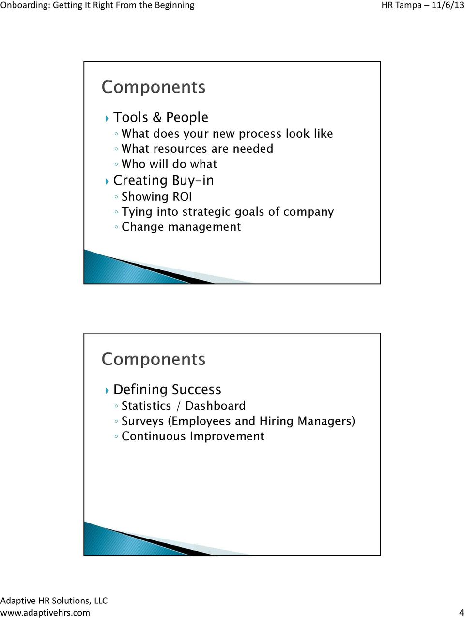 goals of company Change management Defining Success Statistics / Dashboard