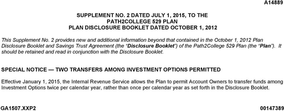529 Plan (the Plan ). It should be retained and read in conjunction with the Disclosure Booklet.