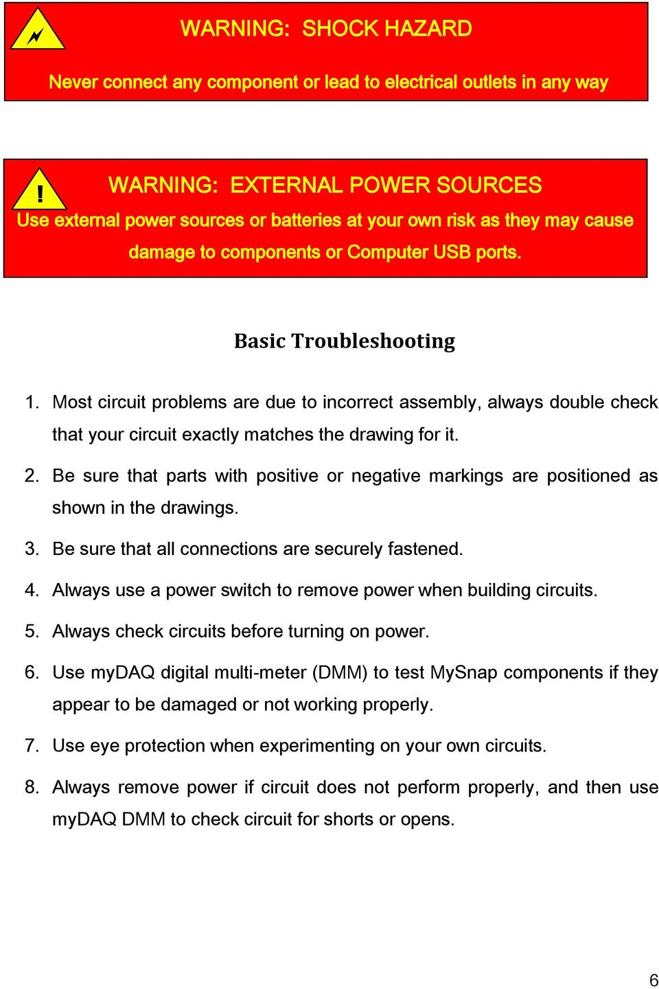 Creative Inquiry Electronics Project Lab Manual Ni Mydaq Pdf Multiple Outlets On Switch Loop Page 2 Most Circuit Problems Are Due To Incorrect Assembly Always Double Check That Your Exactly