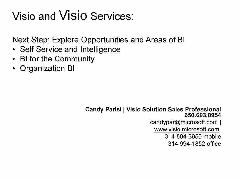 Candy Parisi Visio Solution Sales Professional 650.693.