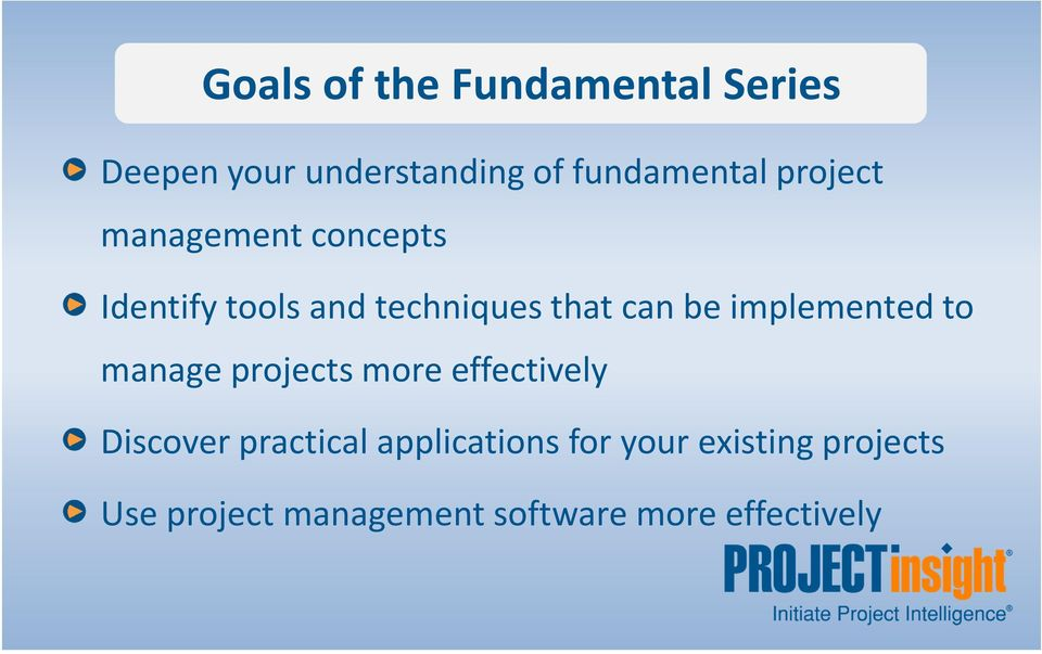 implemented to manage projects more effectively Discover practical