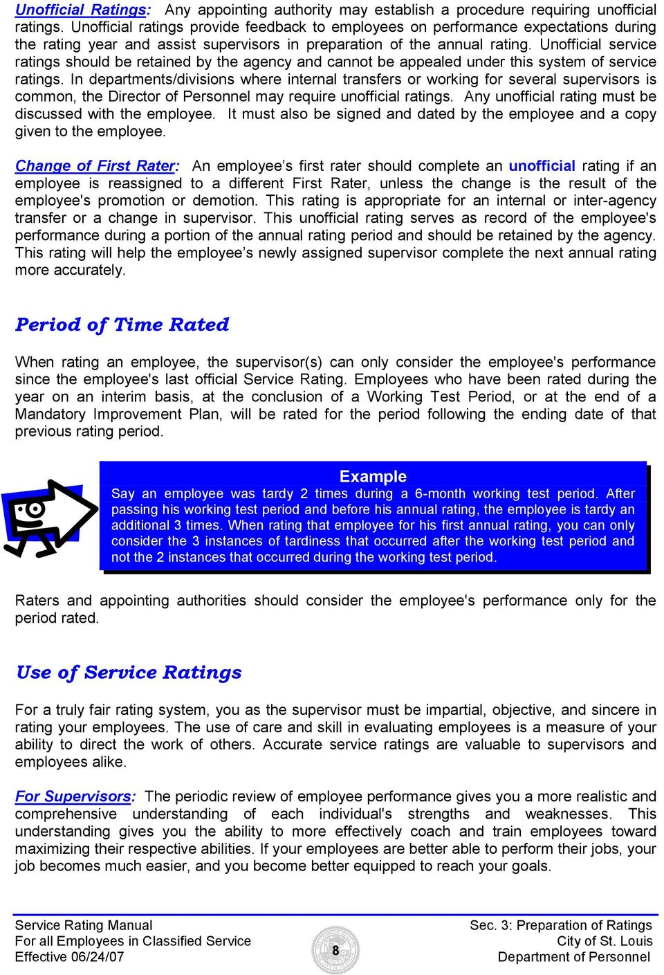 Unofficial service ratings should be retained by the agency and cannot be appealed under this system of service ratings.