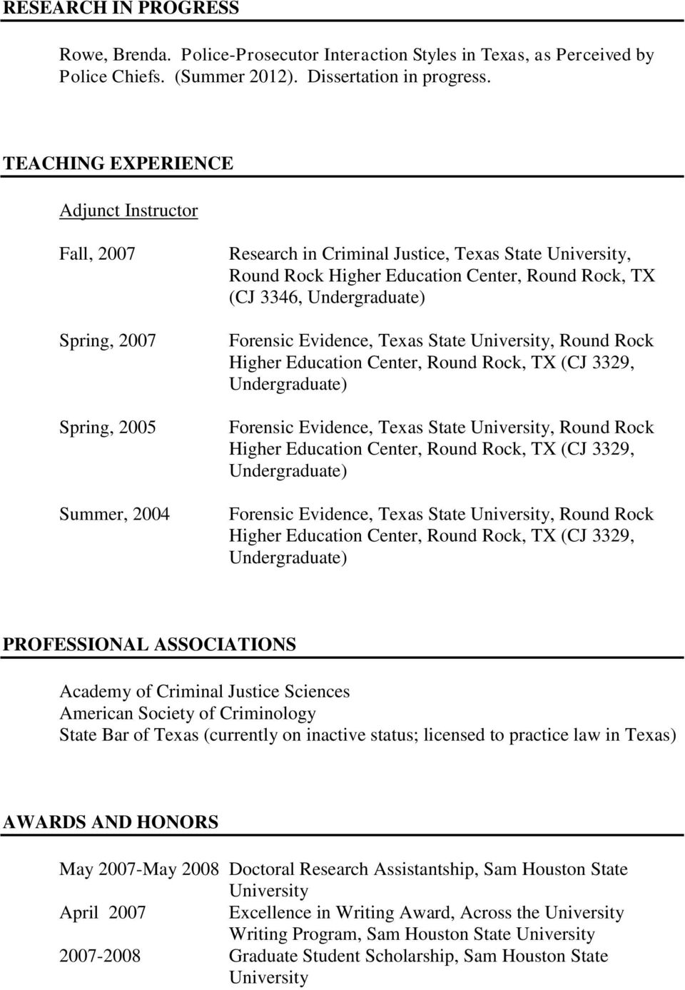 Undergraduate) Forensic Evidence, Texas State, Round Rock Higher Education Center, Round Rock, TX (CJ 3329, Undergraduate) Forensic Evidence, Texas State, Round Rock Higher Education Center, Round