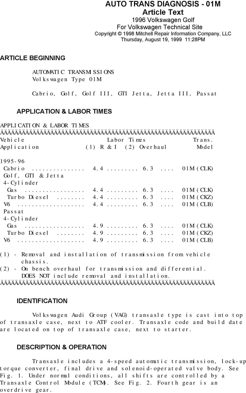 ARTICLE BEGINNING APPLICATION & LABOR TIMES IDENTIFICATION