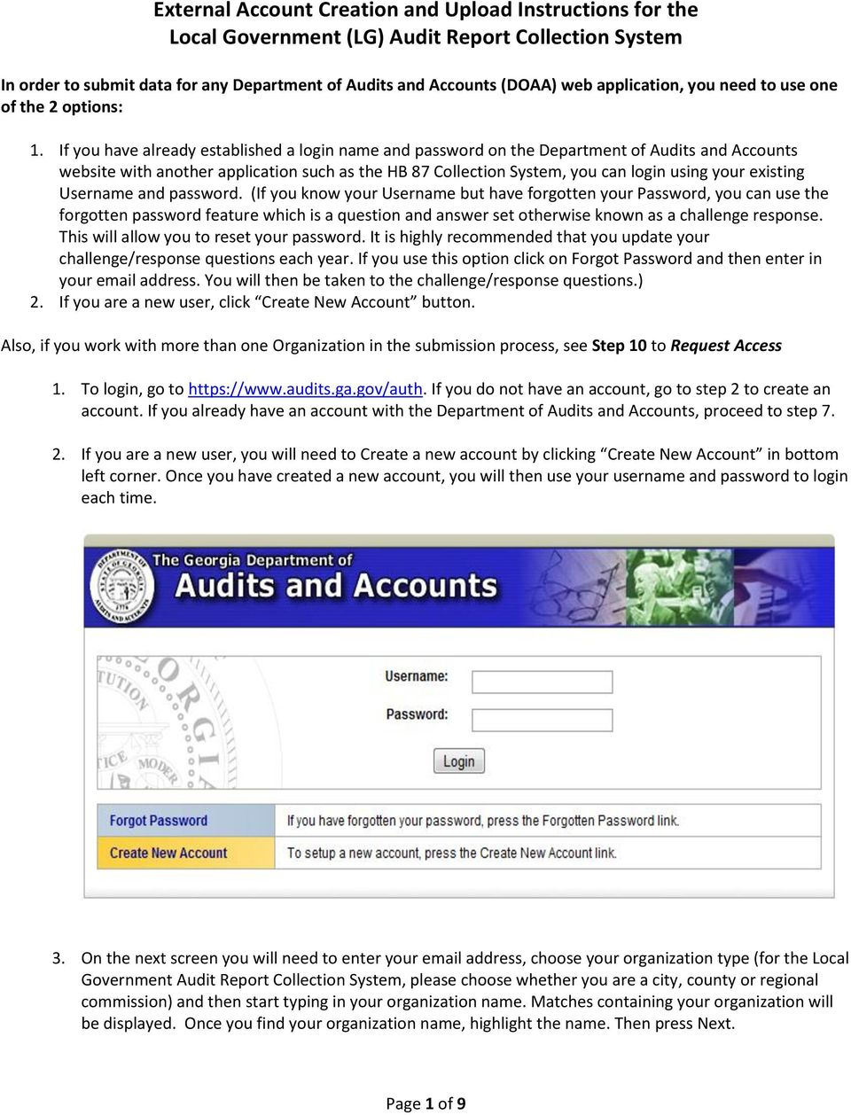 If you have already established a login name and password on the Department of Audits and Accounts website with another application such as the HB 87 Collection System, you can login using your